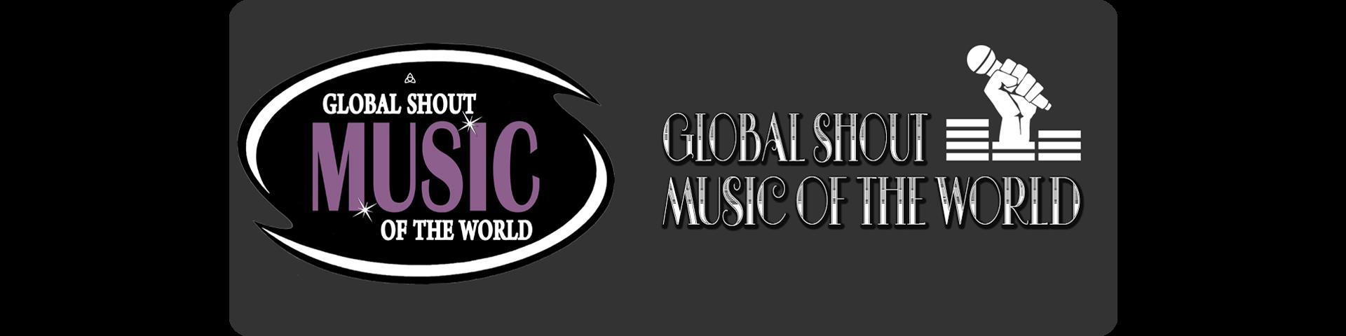 Globalshout รวมเพลงดังระดับโลก